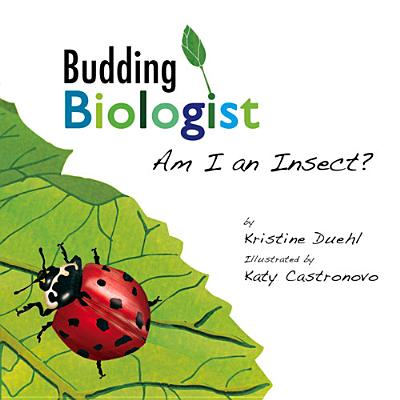 Am I an Insect? By Duehl, Kristine/ Castronovo, Katy (ILT)